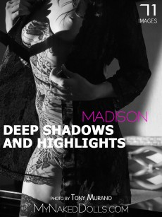 Deep shadows and highlights